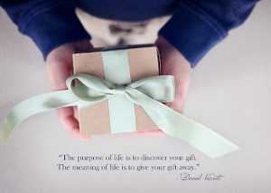 Gifts, Meaning and Purpose in Life